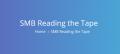 SMB – Reading The Tape