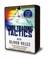 Oliver Velez - Core Trading Tactics