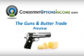 Consistent Options Income – Guns and Butter